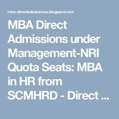 MBA Direct Admissions under Management-NRI Quota Seats: MBA in HR from SCMHRD - Direct Admission 2017