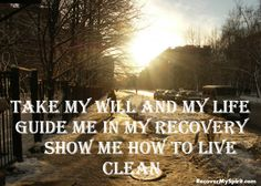 Third step NA prayer simple version. Sharing and carrying the message. Healthy quotes to heal the spirit. Please Share