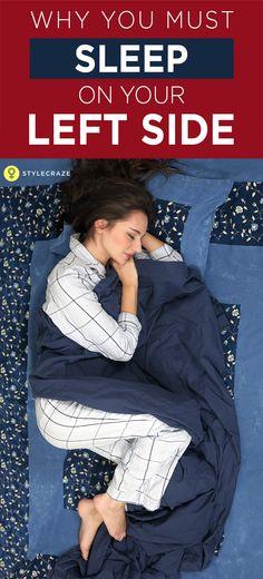 Sleep on your left side.