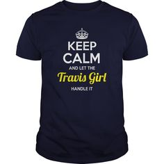 Travis Shirts keep calm and let the Travis girl handle it Travis Tshirts Travis T-Shirts keep calm Travis girl ladies tees Hoodie Vneck Shirt for Travis girl #gift #ideas #Popular #Everything #Videos #Shop #Animals #pets #Architecture #Art #Cars #motorcycles #Celebrities #DIY #crafts #Design #Education #Entertainment #Food #drink #Gardening #Geek #Hair #beauty #Health #fitness #History #Holidays #events #Home decor #Humor #Illustrations #posters #Kids #parenting #Men #Outdoors #Photography…