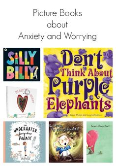 Picture books about anxiety to help little people deal with BIG emotions