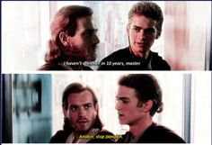 I really feel like Obi-Wan said this to Anakin at one point in his training.