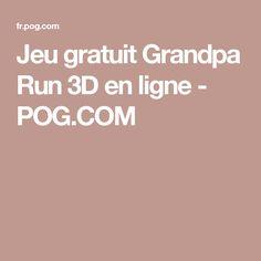 Jeu gratuit Grandpa Run 3D en ligne - POG.COM