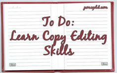 """With a """"master list of craft skills,"""" we know what skills to study. Here's my master list of Copy Editing skills. What craft skills do we need to understand and be able to apply to perfect our writing?"""