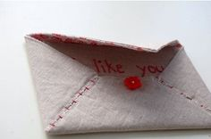 love this idea - fabric envelope and card - via http://www.apartmenttherapy.com/