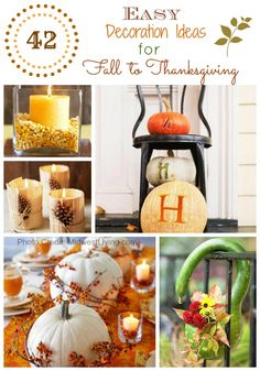 42 EASY Decoration Ideas Great for Fall through Thanksgiving http://howtothisandthat.com/diy-42-easy-fall-decoration-tips-ideas/
