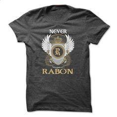 RABON Never Underestimate - #hoodie refashion #cowl neck hoodie. BUY NOW => https://www.sunfrog.com/Names/RABON-Never-Underestimate-ervwqosgbw.html?68278