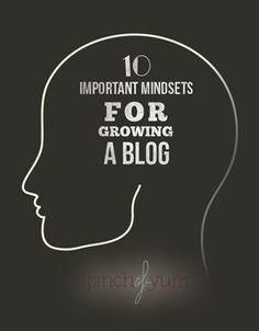 10 Important Mindsets for Growing a Blog | pinchofyum.com