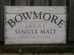 Bowmore Holzschild - wie immer selbst von Hand gemalt. Ohne Schablone oder Abkleben. Format 60x40cm auf Altholz.