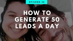 How To Generate 50 Leads A Day
