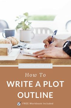 HOW TO WRITE A PLOT OUTLINE | Life Of A Storyteller