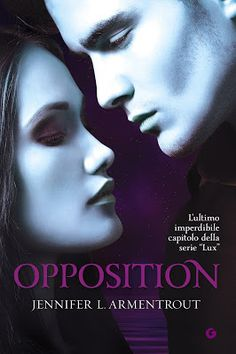 Opposition di Jannifer Armentrout, recensione.