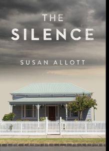 The Silence by Susan Allott   Novel Meals Got Books, Books To Read, Jane Harper, Erin Kelly, New York Journal, Next Door Neighbor, Story Setting, Riveting, Mystery