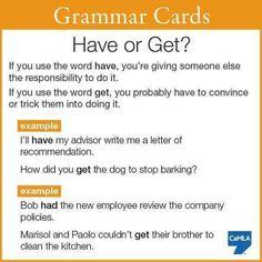Forum | ________ English Grammar | Fluent LandHAVE or GET | Fluent Land
