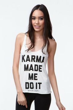 KARMA MADE ME DO IT TANK MOONBEAM $39 http://spiritualgangster.com/collections/womens/products/karma-made-me-burnout-tank-moonbeam