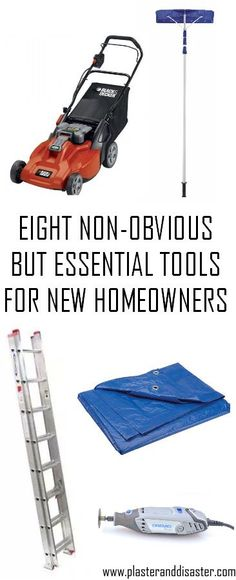 Eight non-obvious but essential tools for new homeowners - See them all at Plaster & Disaster!