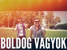 HORVÁTH TAMÁS & RAUL - BOLDOG VAGYOK (Official Music Video) Im Happy, Music Videos, My Life, Youtube, Movies, Movie Posters, Petra, Musik, I Am Happy