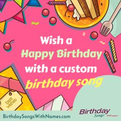 Personalize a birthday song by adding your name to it