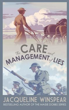 Winspear writes beautifully of friendship, love, work, duty, fear and forbearance -  layered side by side in the care and management of lies. It is a poignant tale of life on the battlefield and on the home front of the Great War.