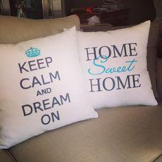 Keep calm and dream on ... Home Sweet Home ...