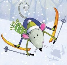 The little mouse couldn't help herself. Once she strapped on her tiny little skis, she just went flying down the slopes.
