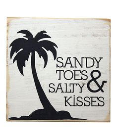 White 'Sandy Toes' Wood Sign