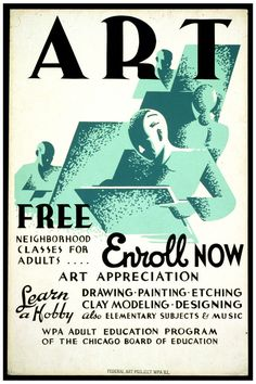 WPA Poster - Art - Free neighborhood classes for adults . enroll now Vintage Ads, Vintage Posters, Vintage Vibes, Wpa Posters, Train Posters, Works Progress Administration, Art Exhibition Posters, Library Of Congress, Marketing