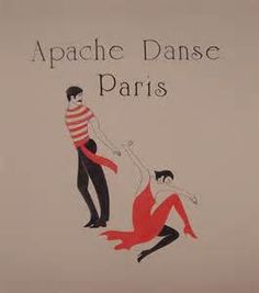 """(MBS) Whenever I think of the collision between intimacy and violence, I always come back to the """"Apache dance,"""" a French invention that draws a great deal from tango vocabulary."""