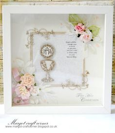 Commemorative communion frame from Margot using products from http://www.scrapandcraft.co.uk/ #Communion #flowers #gift #decorative
