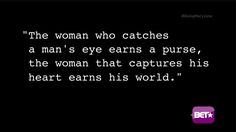 Being Mary Jane is also one of my favorites and this is a quote from the show.