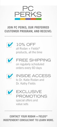 Rodan + Fields PC Perks Program - because who doesn't love 10% off and Free shipping on your scheduled orders?