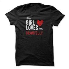 This Girl Loves Her GRANVILLE Personalized Name T-Shirt - hoodie for teens #mens hoodie #designer hoodies