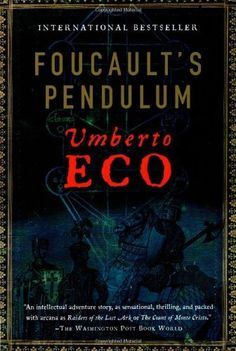 Foucault's Pendulum by Umberto Eco. $10.85. Publication: March 5, 2007. Publisher: Mariner Books; First Edition edition (March 5, 2007). Author: Umberto Eco. Save 32%!