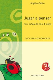 Portada deJugar a pensar con niños de 3 a 4 años (Guía) Philosophy For Children, Teaching Critical Thinking, Library Programs, Lectures, Early Childhood, Activities For Kids, Psychology, Homeschool, Learning