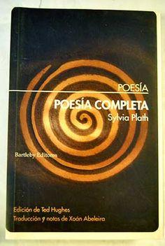 Poesia completa 1956 1963 / Sylvia Plath