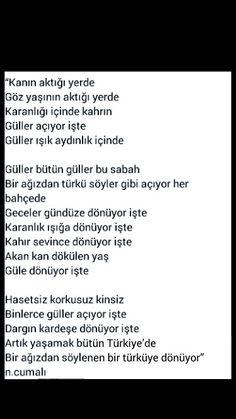 ... Artık yaşamak bütün Türkiye'de Bir ağızdan söylenen bir türküye dönüyor Necati Cumalı