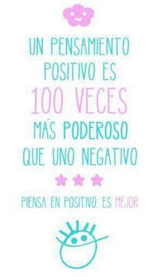 1 Pensamiento positivo es 100 veces más poderoso!!!