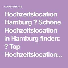 Hochzeitslocation Hamburg ➜ Schöne Hochzeitslocation in Hamburg finden: ✓ Top Hochzeitslocations in Hamburg zum Mieten ✓ Kostenfrei ✓ Beratung zu Hochzeitsocations.