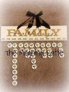 The Morning Latte: Family Birthday Board This would be great and ridiculous for our family. February would cause the whole thing to hang crooked. Cute Crafts, Crafts To Make, Family Birthday Board, Diy Birthday, Birthday Gifts, Happy Birthday, Card Birthday, Birthday Nails, Birthday Month