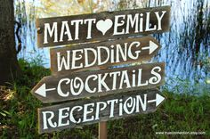 """Wedding Directional Sign 1. Love the Jon ❤ Taylor 2. Like the font 3. """"Jon ❤ Taylor"""", """"I Do's"""", """"Cocktails"""", """"Reception"""", """"Chicago"""", """"Allentown"""", """"Fort Lauderdale"""""""