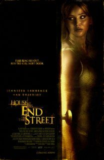 House at the End of the Street (2012), Relativity Media, FilmNational Entertainment, and A Bigger Boat with Jennifer Lawrence, Elisabeth Shue, and Max Thieriot. Fun, fun flick.