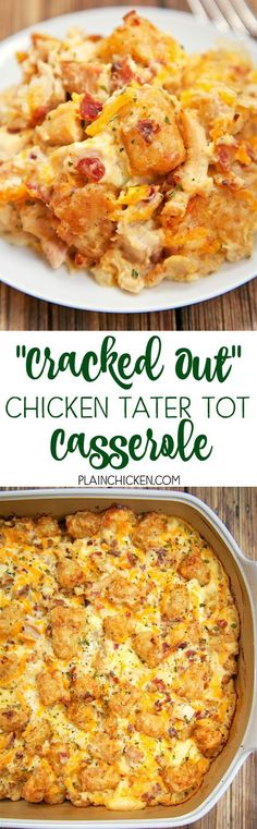 """""""Cracked Out"""" Chicken Tater Tot Casserole - You must make this ASAP! It is crazy good. Chicken, cheddar, bacon, ranch and tater tots.You can make it ahead of time and refrigerate it or even freeze it for later bake half and freeze half in a foil pan I Love Food, Good Food, Yummy Food, Tasty, Awesome Food, Yummy Treats, Casserole Dishes, Breakfast Casserole, Breakfast Crockpot"""