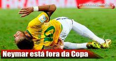 Neymar sofre fratura na vértebra, está fora da Copa