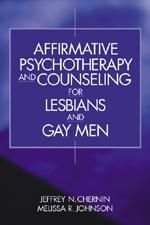 Affirmative Psychotherapy and Counseling for Lesbians and Gay Men  E INSPECTION COPY ONLY