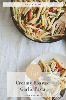 Creamy Roasted Garlic & Tomato Pasta (nut free) | www.maplealps.com Roasted Tomatoes, Roasted Garlic, Vegan Vegetarian, Vegetarian Recipes, Garlic Pasta, Nut Allergies, Creamy Sauce, Vegan Dinners, Nut Free