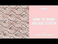 In this video we teach you how to crochet the Arcade Stitch. The stitch creates a lovely shell or fan pattern and is perfect for blankets, shawls and more st...