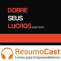 045 Dobre seus lucros de ResumoCast na SoundCloud