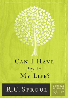 Can I Have Joy in My Life? - R. C. Sproul | Christianity...: Can I Have Joy in My Life? - R. C. Sproul | Christianity… #Christianity