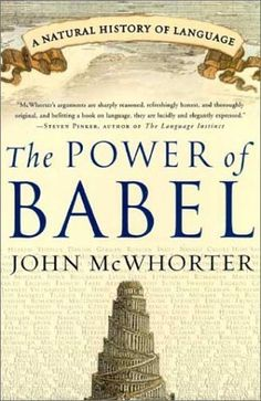 The Power of Babel: A Natural History of Language by John McWhorter, http://www.amazon.com/dp/006052085X/ref=cm_sw_r_pi_dp_8CMAqb1E5Z0K1