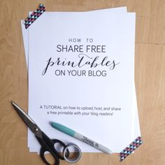 How to Share Free Printables on Your Blog!